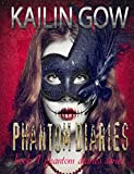The Phantom Diaries:  A Reverse Harem Paranormal Romance