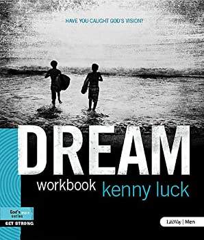 Dream: Have You Caught God's Vision? - Member Book 1415873364 Book Cover