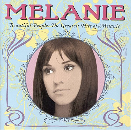 Beautiful People: The Greatest Hits of Melanie