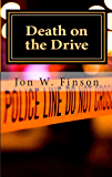 Death on the Drive (The Frank Salino Mysteries Book 1)