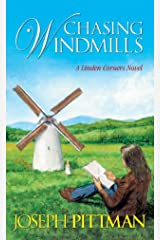 Chasing Windmills (A Linden Corners Novel Book 5) Kindle Edition