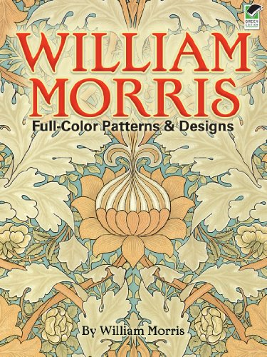 William Morris Full-Color Patterns and Designs (Dover Pictorial Archive) ()