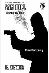 THE TRIPLE KILLING CAPER: A SAM HILL Hard-Boiled Short (SAM HILL PRIVATE INVESTIGATOR Book 4)