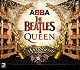 ABBA. The Beatles. Queen Symphonic