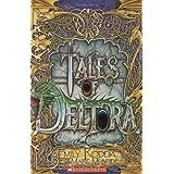Deltora Quest: Tales of Deltoraby Emily Rodda