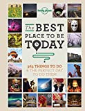 img - for The Best Place to be Today: 365 Things to do & the Perfect Day to do Them (Lonely Planet) book / textbook / text book