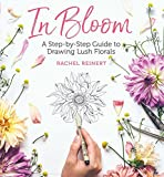 img - for In Bloom: A Step-by-Step Guide to Drawing Lush Florals book / textbook / text book