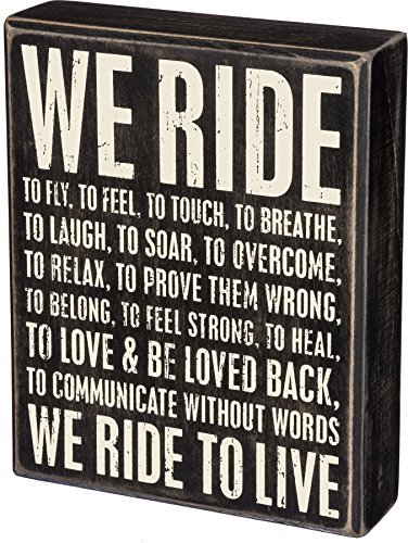 (Primitives by Kathy Box Sign - We Ride)