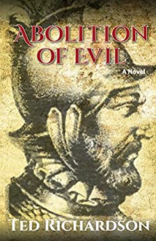 Abolition of Evil (Matt Hawkins Series Book 2) by [Richardson, Ted]