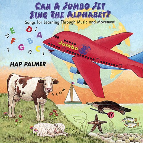Can a Jumbo Jet Sing the Alphabet? - Songs For Learning Through Music and -