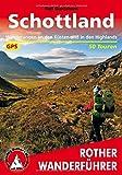 Schottland. Wanderungen an den Küsten und in den Highlands. 50 Touren. Mit GPS-Tracks (Rother Wanderführer)