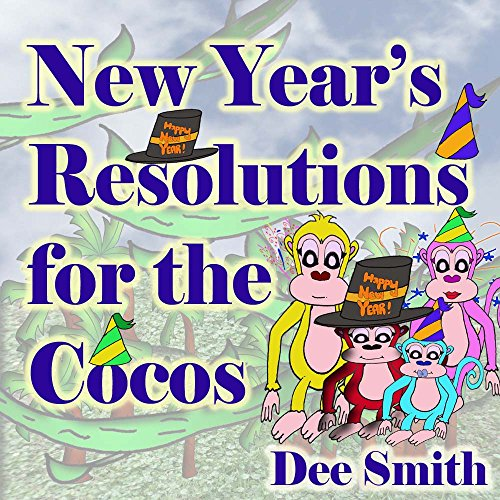 New Year's Resolutions for the Cocos: A Rhyming Picture Book to Celebrate New Year's Day
