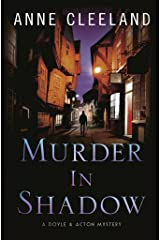 Murder in Shadow (The Doyle and Acton Murder Series Book 6) Kindle Edition
