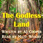 The Godless Land | AJ Cooper