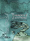 img - for Thunder & Lightning: Weather Past, Present, Future by Lauren Redniss (2015-10-27) book / textbook / text book