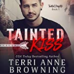 Tainted Kiss: Tainted Knights   Terri Anne Browning
