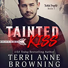 Tainted Kiss: Tainted Knights Audiobook by Terri Anne Browning Narrated by JF Harding, Jillian Macie