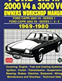 Ford Capri 2000 V4 & 3000 V6 OWNERS WORKSHOP MANUAL 1969-1980