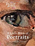 img - for A Portrait Artist of the Year: A Little Book of Portraits: Beyond the Canvas book / textbook / text book