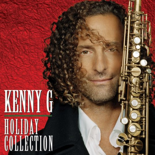 Kenny G Christmas.Holiday Collection