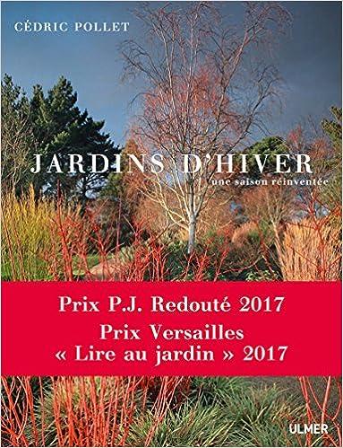 Jardins D Hiver Une Saison Reinventee Amazon Co Uk Cedric Pollet