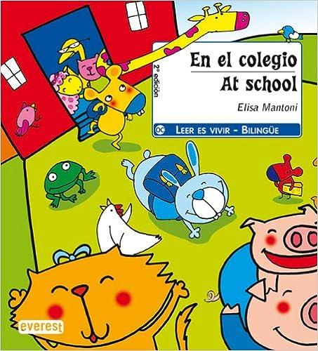 Ebook epub ita torrent descargar En el colegio / At school (Leer es vivir / Bilingüe) en español ePub 8424178572