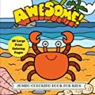 Awesome Jumbo Coloring Book for Kids: 50 Large Animal Coloring Pages (Animal Coloring Book) (Volume 12)