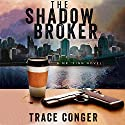 The Shadow Broker: Mr. Finn, Book 1 Audiobook by Trace Conger Narrated by Kyle Tait