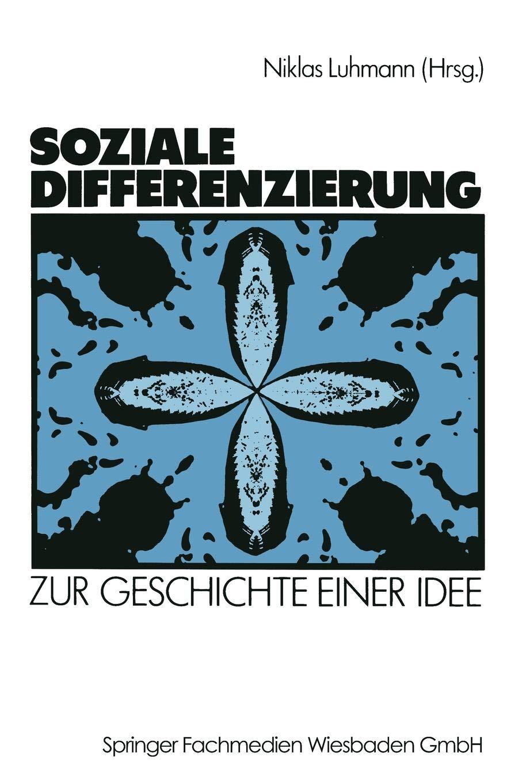 Soziale Differenzierung  Zur Geschichte Einer Idee  German Edition