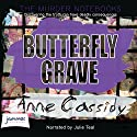 Butterfly Grave Audiobook by Anne Cassidy Narrated by Julie Teal