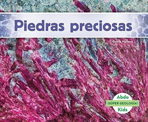Piedras preciosas/Gems (Súper Geología!) (Spanish Edition)