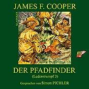 Der Pfadfinder (Lederstrumpf 3) | James Fenimore Cooper