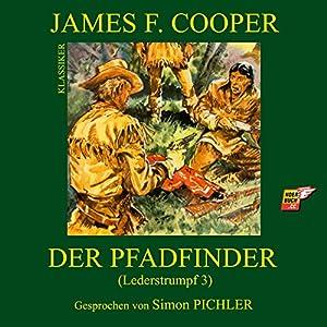 Der Pfadfinder (Lederstrumpf 3) Hörbuch