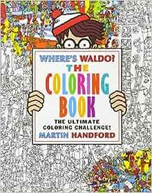 Where's Waldo? The Coloring Book: Martin Handford ...