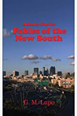 Atlanta Stories: Fables of the New South Paperback