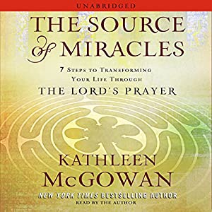 The Source of Miracles Audiobook