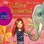 Mit Elefanten spricht man nicht! (Liliane Susewind 1)   Tanya Stewner