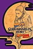 Naruto: Shikamarus Story (Naruto Novels)