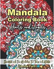 Mandala Coloring Book Hearts and Angels: Beautiful and Fun Mandalas For Teens and Adults