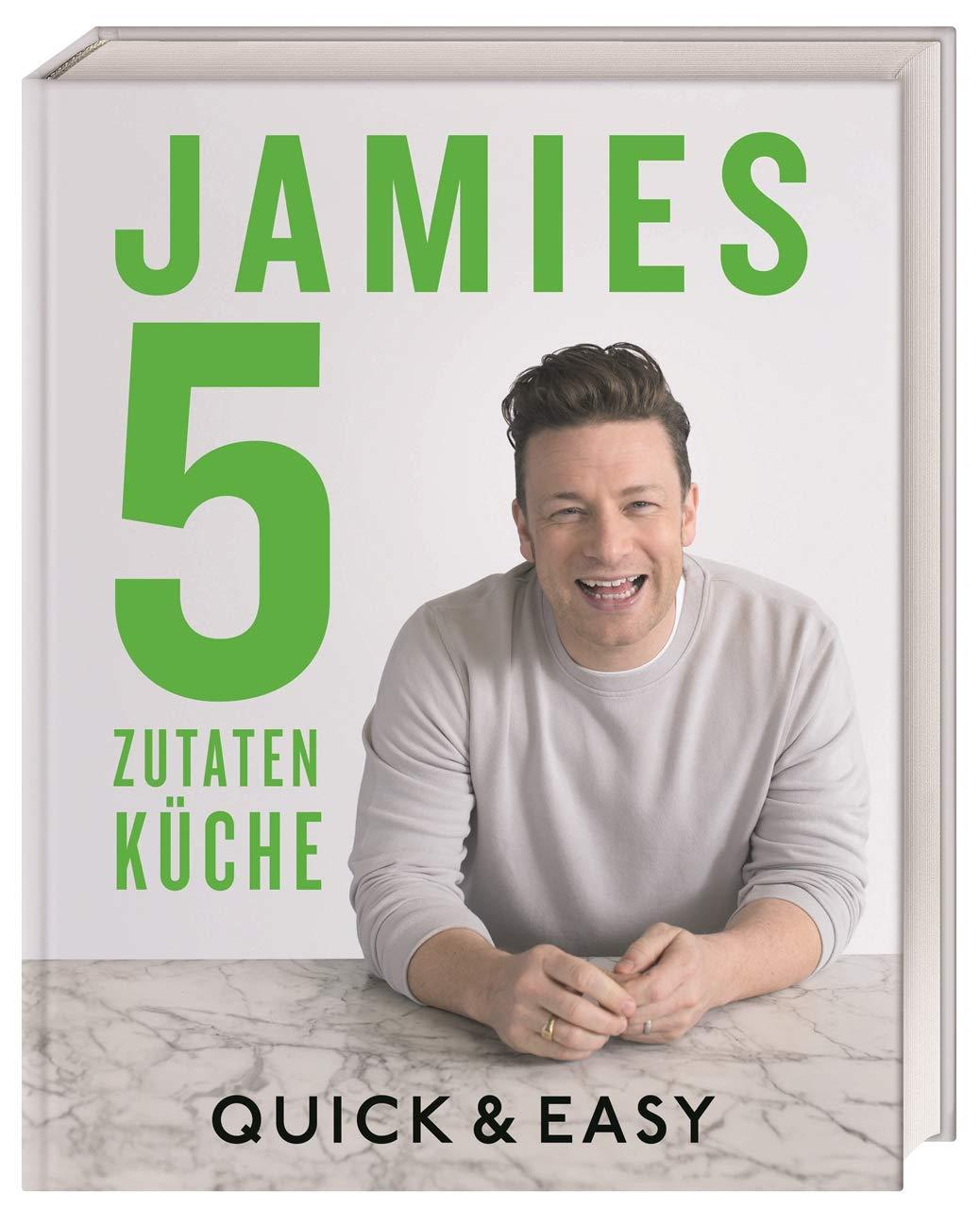 Jamies 18-Zutaten-Küche: Quick & Easy: Amazon.es: Oliver, Jamie