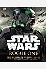 Star Wars: Rogue One: The Ultimate Visual Guide Hardcover