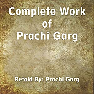Complete Work of Prachi Garg Audiobook