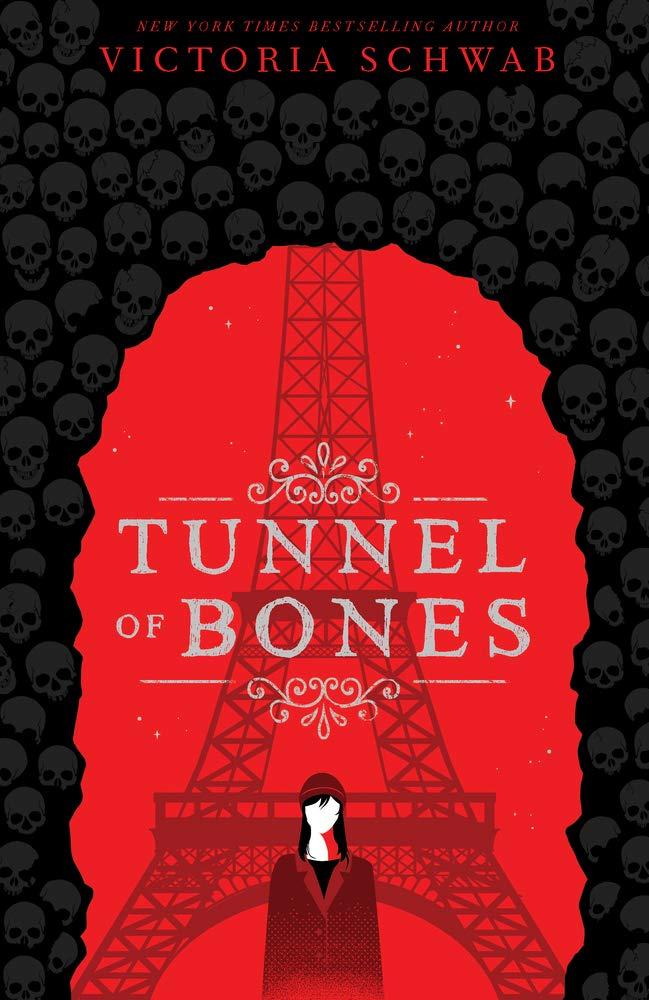 Tunnel of Bones (City of Ghosts #2): Amazon.co.uk: Victoria Schwab ...