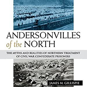 Andersonvilles of the North Audiobook