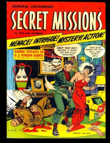 Download Secret Missions #1: Golden Age Adventure Comic 1950 - Menace! Intrigue! Mystery! Action! PDF