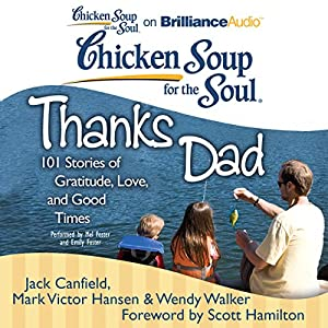 Chicken Soup for the Soul: Thanks Dad Audiobook