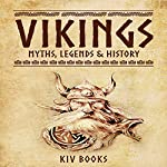 Vikings: Myths, Legends & History | KIV Books