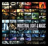 img - for Industrial Light & Magic: The Art of Innovation by Pamela Glintenkamp (2011-11-01) book / textbook / text book