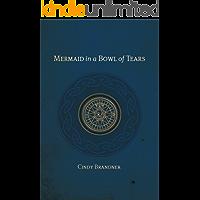 Mermaid in a Bowl of Tears (Exit Unicorns Series Book 2)