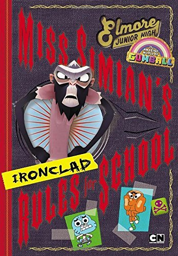 Miss Simian's Ironclad Rules for School (Amazing World of Gumball) by Eric Luper (16-Oct-2014) Hardcover